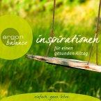 Inspirationen - Für einen gesunden Alltag (Gekürzte Lesung) (MP3-Download)