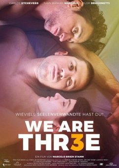 We Are Thr3e (OmU) - Carlos Echevers/Flor Dragonetti