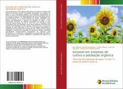 Girassol em sistemas de cultivo e adubação orgânica