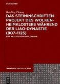 Das Steininschriftenprojekt des Wolkenheimklosters während der Liao-Dynastie (907-1125) (eBook, PDF)