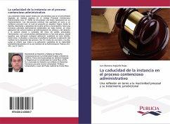 La caducidad de la instancia en el proceso contencioso administrativo