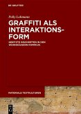 Graffiti als Interaktionsform (eBook, PDF)