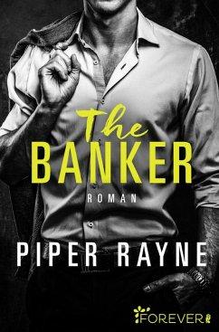 The Banker / San Francisco Hearts Bd.3 (eBook, ePUB) - Rayne, Piper