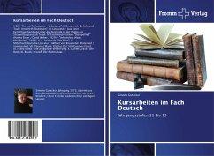 Kursarbeiten im Fach Deutsch