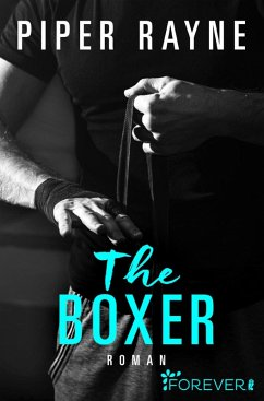 The Boxer / San Francisco Hearts Bd.2 (eBook, ePUB) - Rayne, Piper