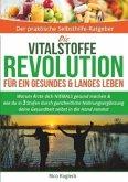 Die Vitalstoffe Revolution für ein gesundes & langes Leben