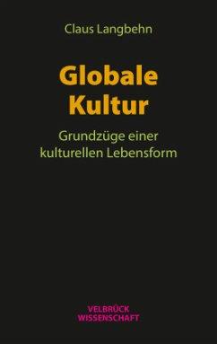 Globale Kultur - Langbehn, Claus
