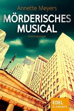 Mörderisches Musical (eBook, ePUB) - Meyers, Annette