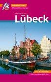 Lübeck MM-City - inkl. Travemünde Reiseführer Michael Müller Verlag (eBook, ePUB)