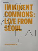 Imminent Commons: Live from Seoul: Seoul Biennale of Architecture and Urbanism 2017