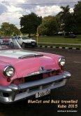BlueCat and Buzz travelled - Kuba 2015