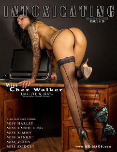 Intoxicating Magazine: Issue # 19 Chez Walker Cover - Enoches, Michael T.