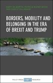 Borders, mobility and belonging in the era of Brexit and Trump