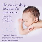 The No-Cry Sleep Solution for Newborns: Amazing Sleep from Day One � For Baby and You