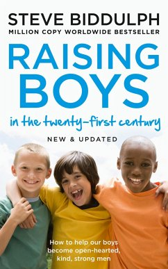 Raising Boys in the 21st Century - Biddulph, Steve
