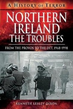 Northern Ireland: The Troubles - Lesley-Dixon, Kenneth