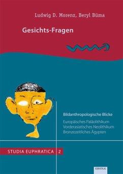 Gesichts-Fragen - Morenz, Ludwig D.; Beryl, Büma