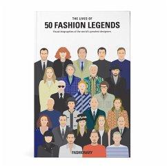 Lives of 50 Fashion Legends