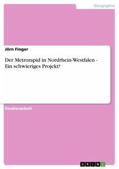Der Metrorapid in Nordrhein-Westfalen - Ein schwieriges Projekt? (eBook, ePUB) - Finger, Jörn