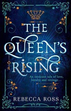 The Queen's Rising (The Queen's Rising, Book 1) (eBook, ePUB) - Ross, Rebecca