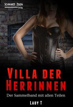 Villa der Herrinnen - Komplettausgabe (eBook, ePUB) - T, Lady