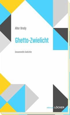 Ghetto-Zwielicht - Brody, Alter