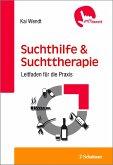 Suchthilfe und Suchttherapie (eBook, PDF)