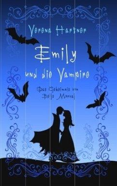 Emily und die Vampire - Hartner, Verena