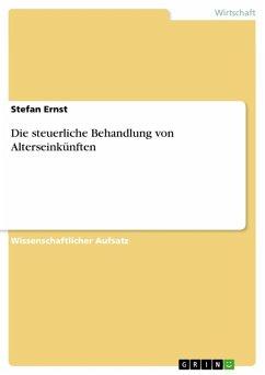 Die steuerliche Behandlung von Alterseinkünften (eBook, ePUB)