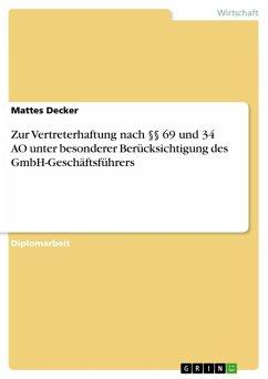 Zur Vertreterhaftung nach §§ 69 und 34 AO unter besonderer Berücksichtigung des GmbH-Geschäftsführers (eBook, ePUB)