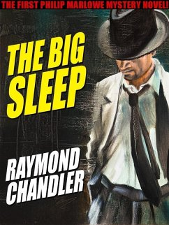 The Big Sleep (eBook, ePUB) - Chandler, Raymond