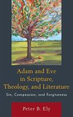 Adam and Eve in Scripture, Theology, and Literature (eBook, ePUB)