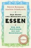 Der Bank- und Börsenplatz Essen (eBook, ePUB)