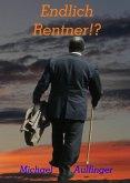 Endlich Rentner!? (eBook, ePUB)