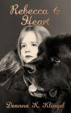 Rebecca & Heart (eBook, ePUB) - Klingel, Deanna K.