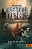 Dunkle Spuren. Lauernde Gefahr / Survivor Dogs Staffel 2 Bd.4 (eBook, ePUB)