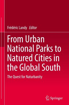 From Urban National Parks to Natured Cities in ...