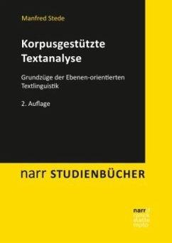 Korpusgestützte Textanalyse - Stede, Manfred