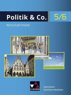 Politik & Co. 5/6 neu (2018) Nordrhein-Westfalen - Dieckmann, Eva; Labusch, Alexandra; Lindner, Nora; Ott, Silvia
