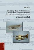 Die Trompete in der Kunstmusik der Tschechoslowakischen Ära