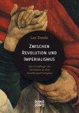 Zwischen Imperialismus und Revolution