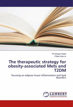 The therapeutic strategy for obesity-associated Mets and T2DM
