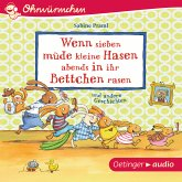 Wenn sieben müde kleine Hasen abends in ihr Bettchen rasen und andere Geschichten / Wenn sieben Hasen Bd.1 (MP3-Download)