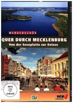 Quer durch Mecklenburg - Von der Seenplatte zur...