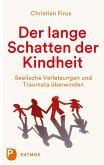 Der lange Schatten der Kindheit (eBook, ePUB)