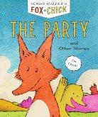 Fox & Chick: The Party (eBook, ePUB)