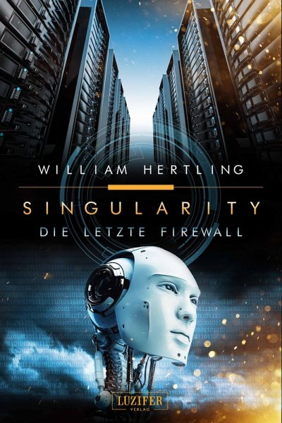 Die letzte Firewall (eBook, ePUB) - Hertling, William