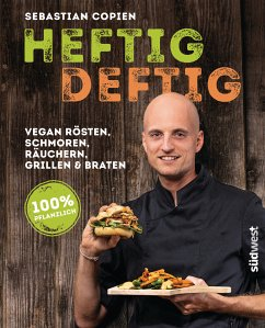 Heftig deftig (eBook, ePUB) - Copien, Sebastian