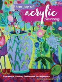 The Joy of Acrylic Painting (eBook, ePUB)
