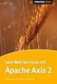 Java Web Services mit Apache Axis2 (Mängelexemplar)